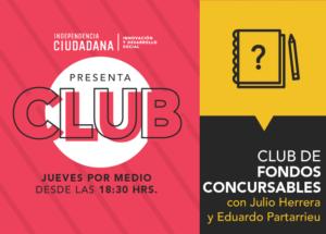 CLUB DE FONDOS CONCURSABLES @ Laboratorio Ciudadano LAPAZ482 | Santiago | Región Metropolitana | Chile