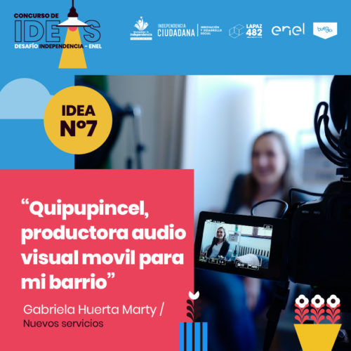 7. Quipupincel, productora audio visual movil para mi barrio